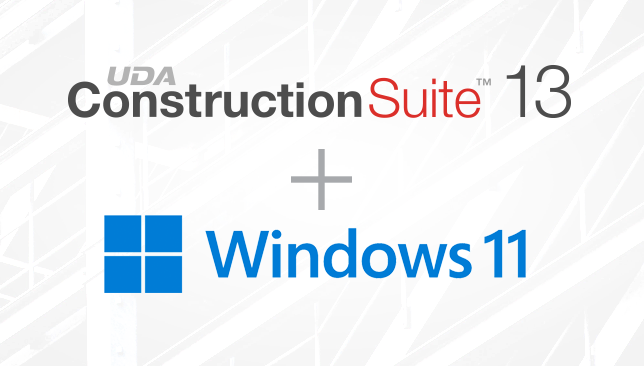 ConstructionSuite™ 13: Exclusive Compatibility with Windows 11
