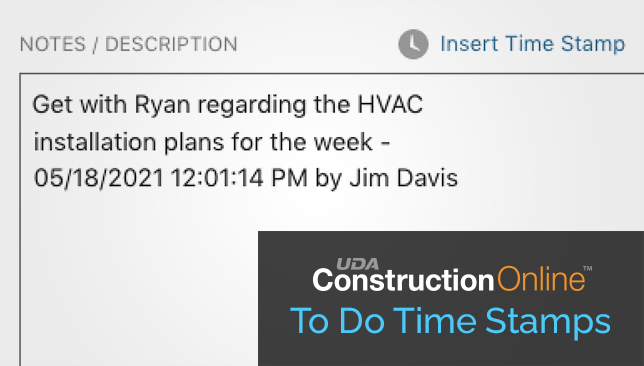 Time Stamps Now Available for To Do Notes in ConstructionOnline™